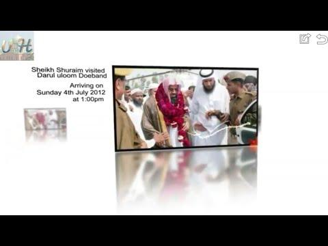 Sheikh Shuraim Visits DEOBAND 2012