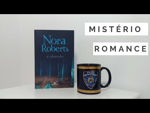 [Eu li] A obsessão, Nora Roberts