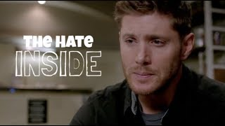 The Hate Inside | Dean Winchester