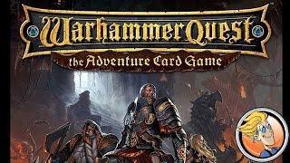 Warhammer Quest: The Adventure Card Game — Gen Con 2015