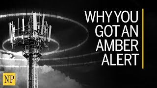 Why You Got An Amber Alert