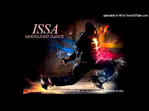 ISSA - moonlight dance - original mix