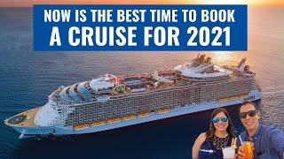Here's Why NOW IS THE BEST TIME to Book a Cruise for 2021!