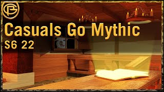 Drama Time - Casuals go Mythic!