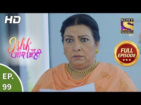 Ishk Par Zor Nahi - Ep 99 - Full Episode - 29th July, 2021