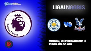 Link Live Streaming Liga Inggris Leicester City Vs Crystal Palace, Minggu Pukul 00.30 WIB