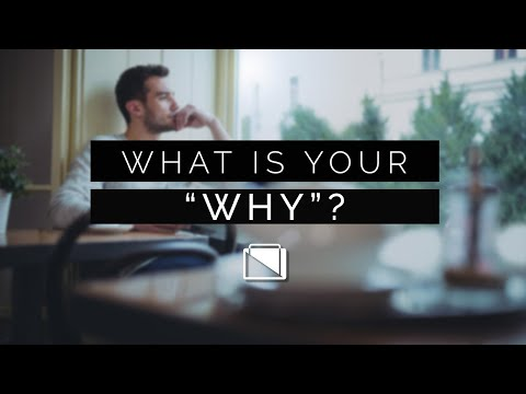 """What is your """"Why""""?"""