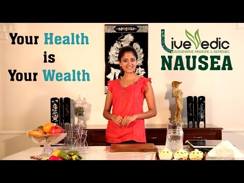 Video DIY: Treat Nausea & Vomiting with Natural Home Remedies | LIVE VEDIC