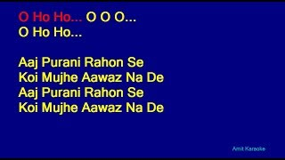 Aaj Purani Raahon Se Mohammed Rafi Hindi Full Karaoke With Lyrics