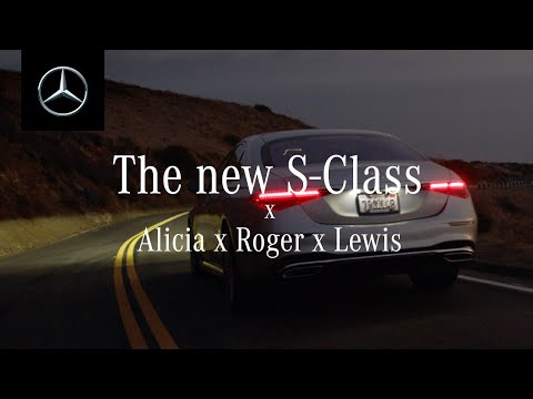 The New Mercedes S-Class with Alicia Keys, Roger Federer & Lewis Hamilton