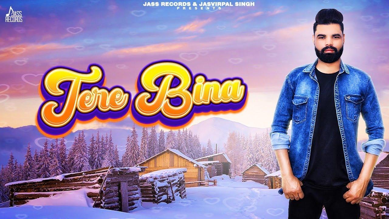 Tere Bina Song Lyrics by M. Uppal Saab