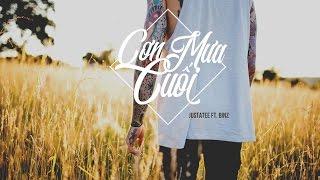 Cơn Mưa Cuối - JustaTee ft. Binz [Lyric Video]