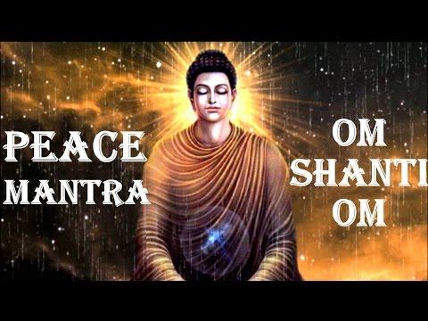 PEACE MANTRA : OM SHANTI OM (видео)