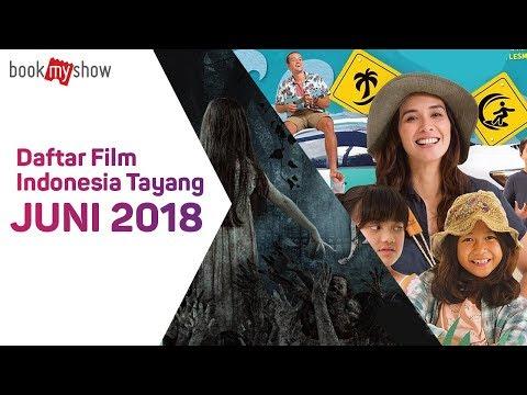 Daftar film indonesia tayang juni 2018   bookmyshow indonesia