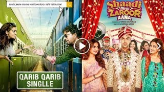 Box Office Prediction, Qarib Qarib Singlle, Shaadi Mein Zaroor Aana