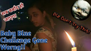 Baby Blue Challenge Gone Horribly Wrong | Haunted Game | 3 AM Challenge | Bloody Techs