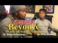 Eminem - Walk On Water (Audio) ft. Beyoncé - REACTION