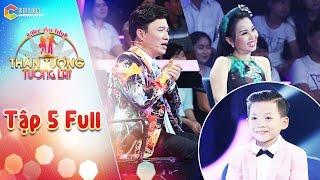 Thần tượng tương lai | tập 5 full HD: Giọng hát của cậu bé 9 tuổi khiến Quang Linh, Cẩm Ly thích thú