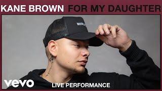 Kane Brown - For My Daughter (Live Performance) | Vevo