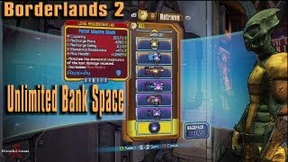 How to get Unlimited Bank Space in Borderlands 2. Tips & Tricks. [Gouki.com]