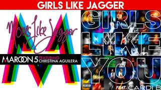 Girls Like You vs. Moves Like Jagger (MASHUP) Maroon 5, Christina Aguilera, Cardi B