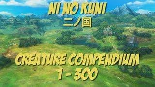 Ni No Kuni - Creature Compendium [All Familiars 1-300]