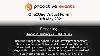 beowulf-mining-lon-bem-presenting-at-the-proactive-one2one-virtual-forum-13th-may-2021