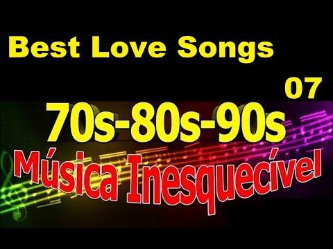 Músicas Internacionais Românticas ``Love Songs of The 70s, 80s, 90s Vol-07