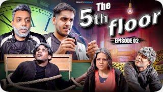 The Fifth Floor Episode 02 | Realhit