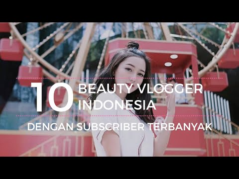 mp4 Beauty Vlogger Dunia, download Beauty Vlogger Dunia video klip Beauty Vlogger Dunia