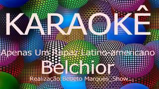カラオケボックス歴史ApenasUmRapazLatinoAmericano-BelchiorCante,Grátis,KaraokeHD
