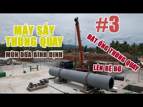 Đặt ống thùng quay lên bệ đỡ #3 - Máy sấy thùng quay sấy mùn dừa tại Bình Định