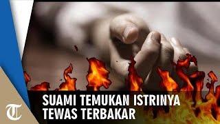 Suami Temukan Istri Tewas Terbakar di Belakang Rumah, Polisi: Masih dalam Penyelidikan