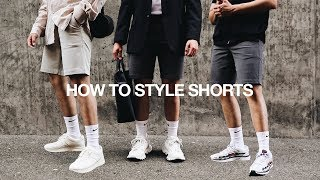 HOW TO STYLE SHORTS / 3 Simple & Easy Ways   Mens Summer Fashion 2019