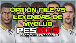 option file leyendas de myclub pes 2019 ps4 - मुफ्त