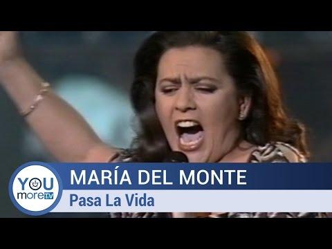 María Del Monte - Pasa La Vida