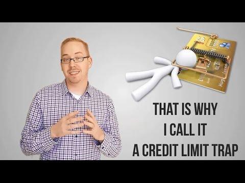 Credit Limit Trap