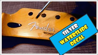 Waterslide Decal: Creating And Applying A True SILVER Decal To A Replacement Telecaster Neck  [8/11]