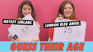 Hayley LeBlanc vs.  London Bleu Angel - Guess Their Age