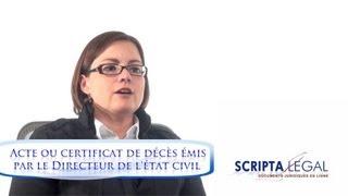 L'obtention d'un acte ou certificat de décès émis par le Directeur de l'état civil