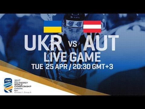 Ukraine - Austria | Full Game | 2017 IIHF Ice Hockey World Championship Division I Group A