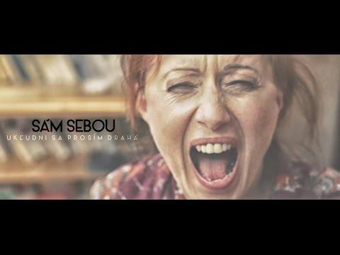 SámSebou - Sám Sebou - Ukľudni sa prosím drahá |OFFICIAL VIDEO|