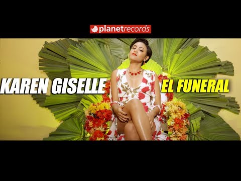 7. KAREN GISELLE - El Funeral