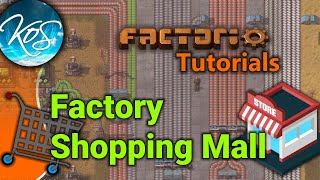 Factorio Tutorials: Factory Shopping Mall
