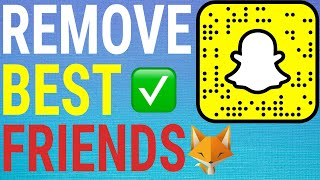 How To Remove People From Your Best Friends List On Snapchat