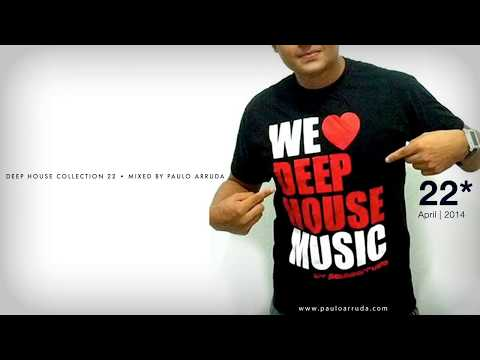 Repost: Deep House Collection 22 by Paulo Arruda (2014)