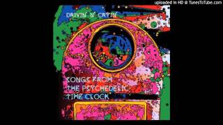 DRIVIN N CRYIN- The Psychedelic Time Clock