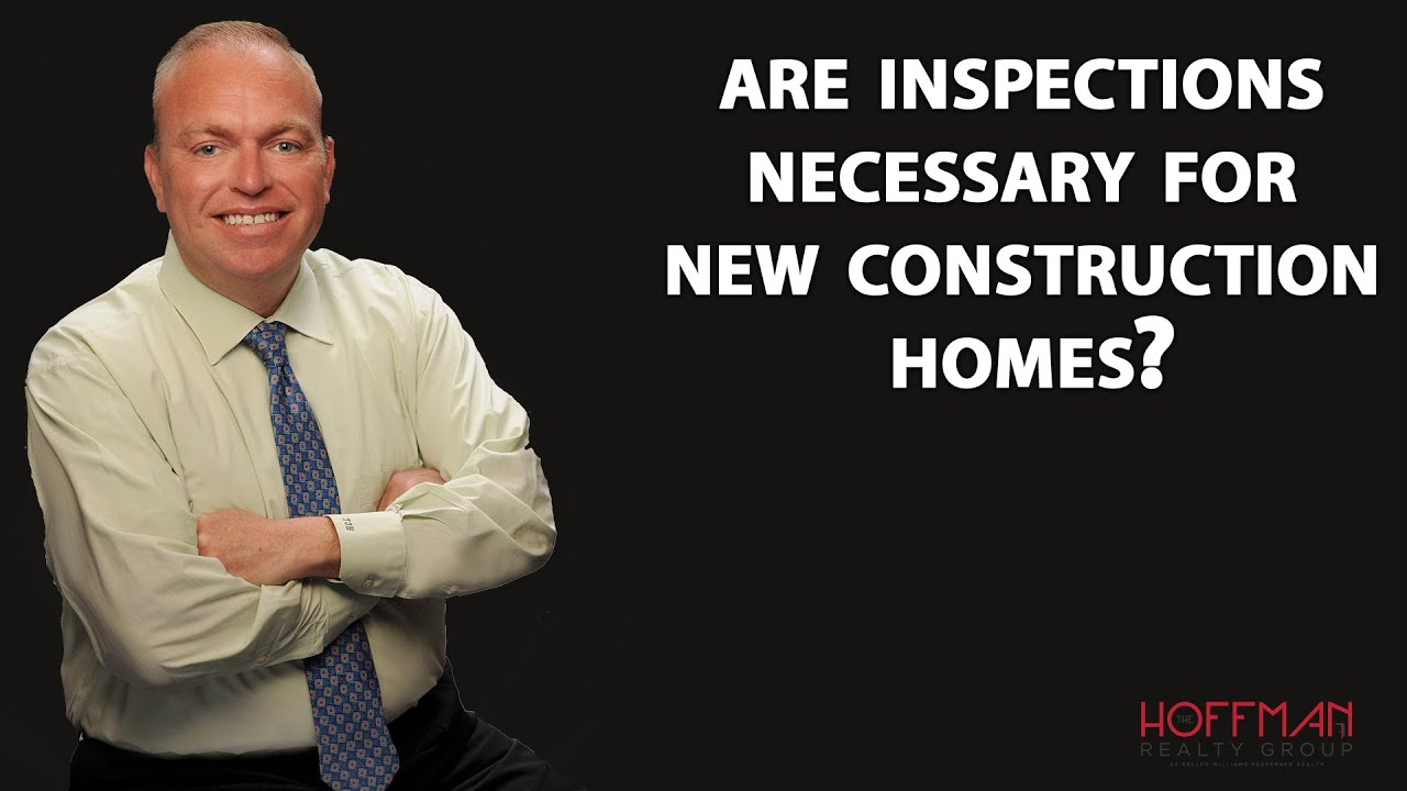 Do You Need an Inspection When Buying New Construction?