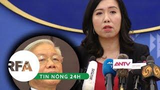 Tin nóng 24h   Việt Nam thừa nhận sức khỏe của TBT Nguyễn Phú Trọng có vấn đề