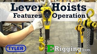 Tyler Tool Lever Hoist: Features and Operation